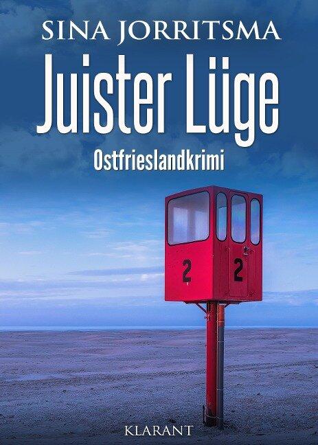 Juister Lüge. Ostfrieslandkrimi - Sina Jorritsma