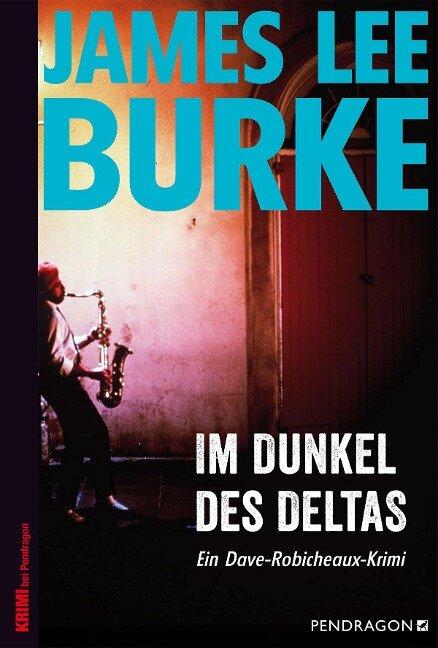 Im Dunkel des Deltas - James Lee Burke