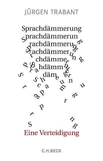 Sprachdämmerung - Jürgen Trabant