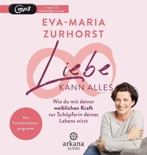 Liebe kann alles - Eva-Maria Zurhorst