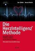 Die HerzIntelligenz-Methode - Doc Childre, Howard Martin