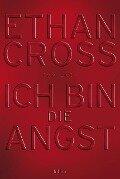 Ich bin die Angst - Ethan Cross