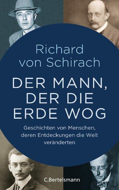 Der Mann, der die Erde wog - Richard von Schirach