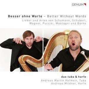 """Besser ohne Worte: Werke für Tuba & Harfe (""""Better without Words"""") - Schumann, Schubert, Mascagni, Wagner"""