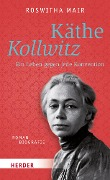 Käthe Kollwitz - Roswitha Mair