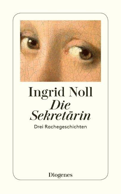 Die Sekretärin - Ingrid Noll