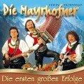 Die ersten groáen Erfolge - Die Mayrhofner