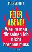 Feierabend! - Volker Kitz