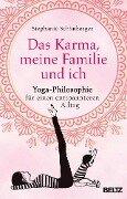 Das Karma, meine Familie und ich - Stephanie Schönberger