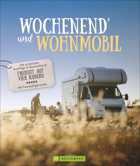 Wochenend' und Wohnmobil - Michael Moll, Hans Zaglitsch, Petra Lupp, Martin Klug