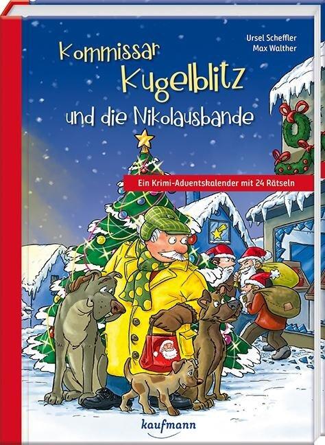 Kommissar Kugelblitz und die Nikolausbande - Ursel Scheffler