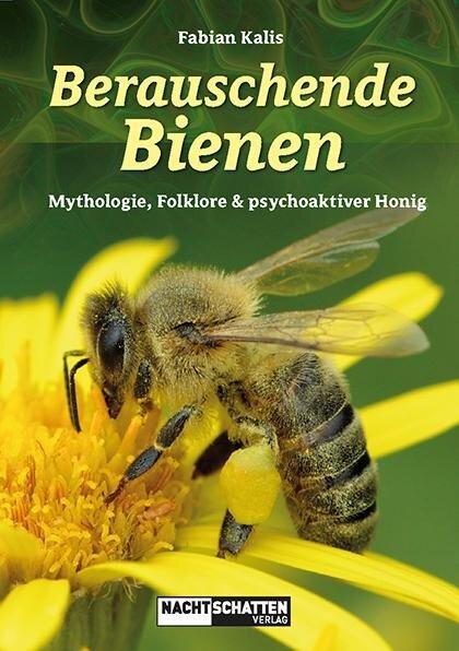 Berauschende Bienen - Fabian Kalis