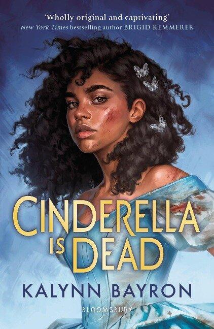 Cinderella Is Dead - Kalynn Bayron