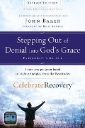 Stepping Out of Denial into God's Grace Participant's Guide 1 - John Baker