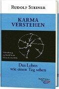 Karma verstehen - Rudolf Steiner