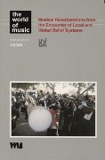 Musical Reverberations from the Encounter of Local and Global Beleif Systems -