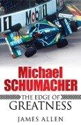 Michael Schumacher - James Allen