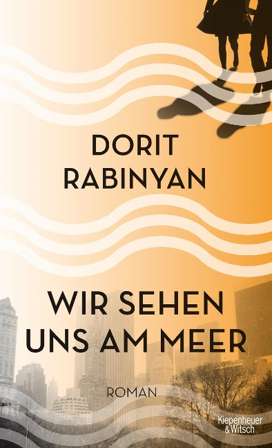 Wir sehen uns am Meer - Dorit Rabinyan