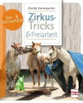 Zirkus-Tricks & Freiarbeit - Monika Hannawacker