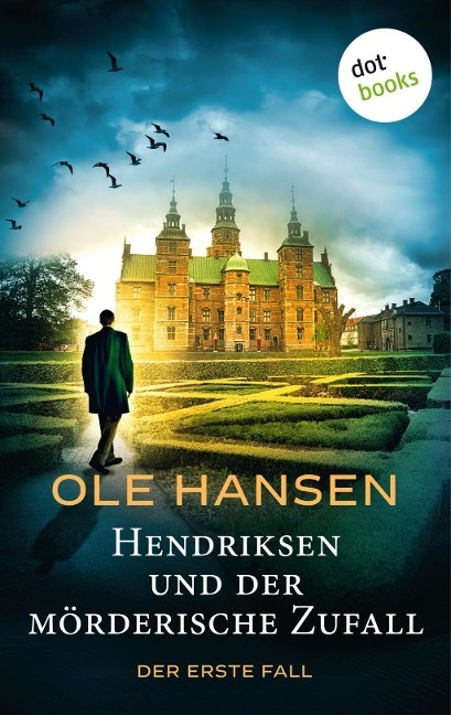 Hendriksen und der mörderische Zufall: Der erste Fall - Ole Hansen