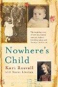 Nowhere's Child - Kari Rosvall, Naomi Linehan