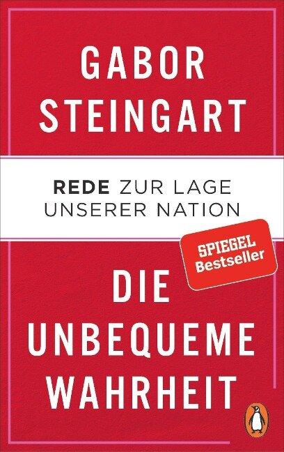 Die unbequeme Wahrheit - Gabor Steingart