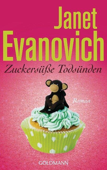 Zuckersüße Todsünden - Janet Evanovich