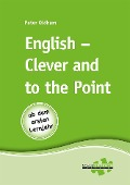 English - Clever and to the Point - Peter Oldham
