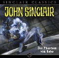 John Sinclair Classics - Das Phantom von Soho - Jason Dark