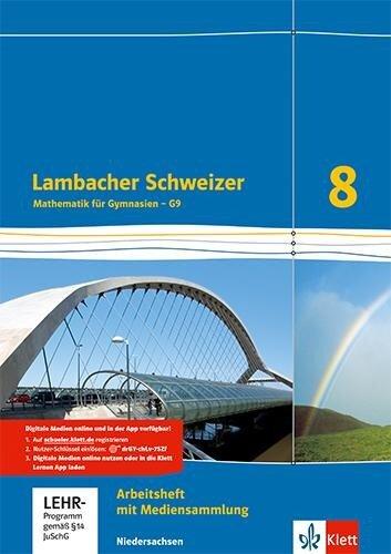 Lambacher Schweize. Arbeitsheft plus Lösungsheft und Lernsoftware 8. Schuljahr. Niedersachsen G9 -