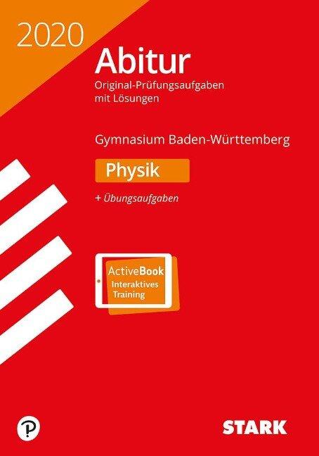STARK Abiturprüfung BaWü 2020 - Physik -