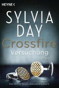 Crossfire 01. Versuchung - Sylvia Day