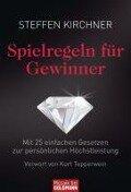 Spielregeln für Gewinner - Steffen Kirchner