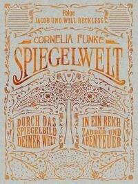 Spiegelwelt - Cornelia Funke