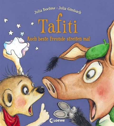Tafiti - Auch beste Freunde streiten mal - Julia Boehme