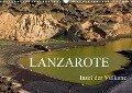Lanzarote - Insel der Vulkane (Wandkalender 2017 DIN A3 quer) - Anja Ergler