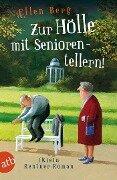 Zur Hölle mit Seniorentellern! - Ellen Berg