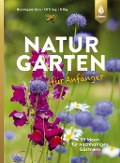 Naturgarten für Anfänger - Heike Boomgaarden, Bärbel Oftring, Werner Ollig
