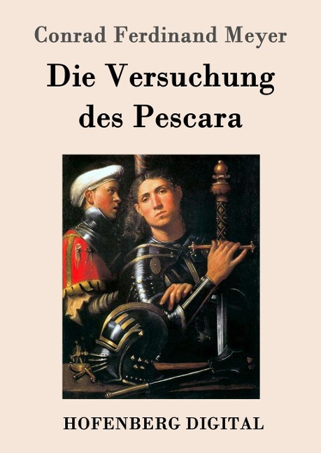 Die Versuchung des Pescara - Conrad Ferdinand Meyer