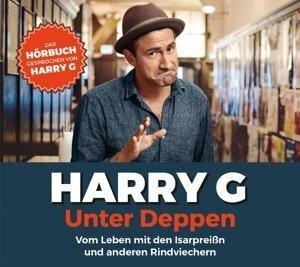 Unter Deppen - Das Hörbuch - Harry G.