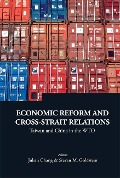 Economic Reform And Cross-strait Relations: Taiwan And China In The Wto -