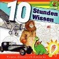 10 Stunden Wissen - Christine Maria Becker, Brita Subklew, S. -Karen Lee-Lohmann, Wolf Rahtjen, Rolf Birkefeld