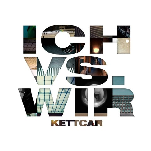 Ich vs. Wir (Limited Special Edition) - Kettcar