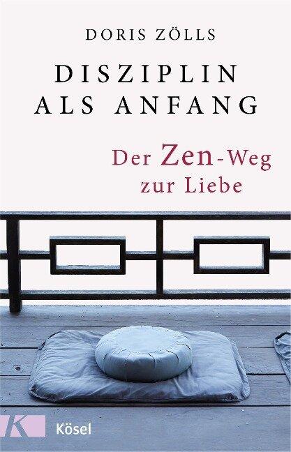 Disziplin als Anfang - Doris Zölls