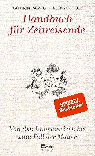 Handbuch für Zeitreisende - Kathrin Passig, Aleks Scholz