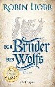 Der Bruder des Wolfs - Robin Hobb