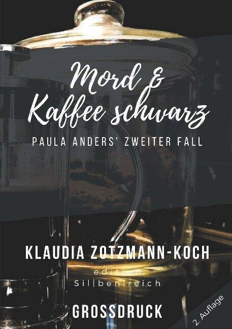 Mord & Kaffee schwarz (Großdruck) - Klaudia Zotzmann-Koch