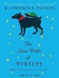 The Slow Waltz of Turtles - Katherine Pancol