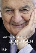 Le Mensch - Alfred Grosser