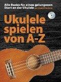 Ukulele spielen von A-Z - David Harrison